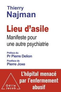 Thierry Najman - Lieu d'asile - Manifeste pour une autre psychiatrie.