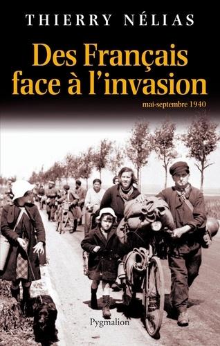 Des Français face à l'invasion. Mai-septembre 1940