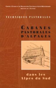 Thierry Niez et Jean-Yves Blanchin - Cabanes Pastorales d'Alpages - Dans les Alpes du Sud.