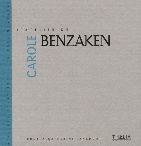 Thierry Novarèse et Carole Benzaken - L'atelier de Carole Benzaken - Edition bilingue français-anglais.
