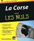 Thierry Ottaviani - La Corse pour les nuls.