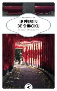 Le Pèlerin de shikoku - Un chemin déveil au Japon.pdf