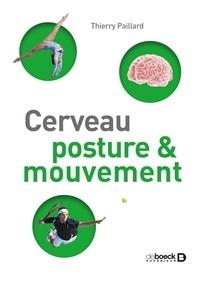 Thierry Paillard - Cerveau, posture & mouvement.