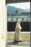 Thierry Paillard et  Chartreux - Le chemin du vrai bonheur.