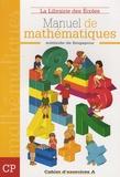 Thierry Paillard - Manuel de mathématiques CP - Cahier d'exercices A.