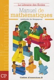 Thierry Paillard - Manuel de mathématiques CP - Cahier d'exercices B.