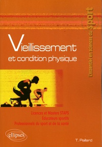 Thierry Paillard - Vieillissement et condition physique.