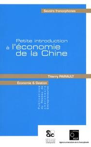 Thierry Pairault - Petite introduction à l'économie de la Chine.