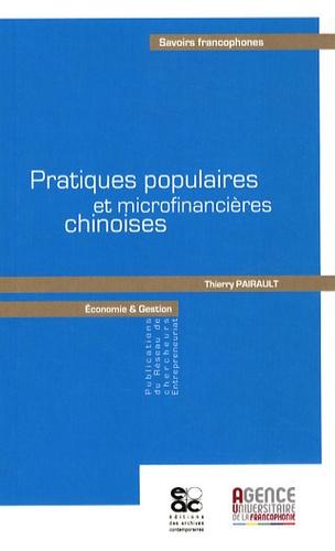 Thierry Pairault - Pratiques populaires et microfinancières chinoises.