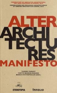 Alterarchitectures Manifesto - Observatoire des processus architecturaux et urbains innovants en Europe.pdf
