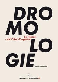 Thierry Paquot et Jean Richer - Dromologie - La vitesse c'est l'état d'urgence.