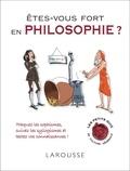 Thierry Paquot - Etes-vous fort en philosophie ?.