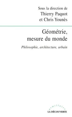 Géométrie, mesure du monde. Philosophie, architecture, urbain