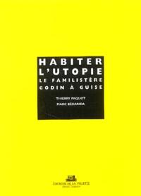 Habiter lutopie : le familistère Godin à Guise.pdf