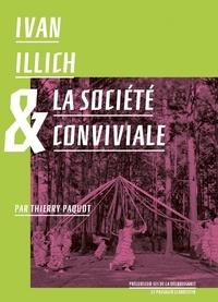 Thierry Paquot - Ivan Illich et la société conviviale.
