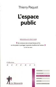 Thierry Paquot - L'espace public.