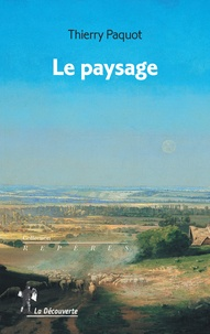 Thierry Paquot - Le paysage.