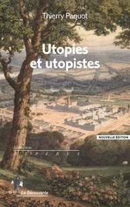 Thierry Paquot - Utopies et utopistes.