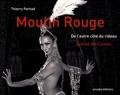 Thierry Parhad - Moulin rouge - De l'autre côté du rideau, édition bilingue français-anglais.