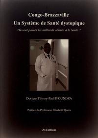 Thierry-Paul Ifoundza - Congo-Brazzaville - Un système de santé dystopique.