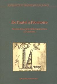 Thierry Pécout et Michel Fol - De l'autel à l'écritoire - Genèse des comptabilités princières en Occident (XIIe-XIVe siècle).