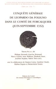 Thierry Pécout - L'enquête générale de Leopardo da Foligno dans le comté de Forcalquier (juin-septembre 1332).