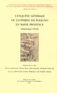 Thierry Pécout - L'Enquête générale de Leopardo da Foligno en Basse-Provence (mars-mai 1332).