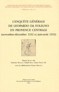 Thierry Pécout - L'enquête générale de Leopardo da Foligno en Provence centrale (novembre-décembre 1332 et juin-aoüt 1333).
