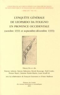 Thierry Pécout - L'enquête générale de Leopardo da Foligno en Provence occidentale (octobre 1331 et septembre-décembre 1333).
