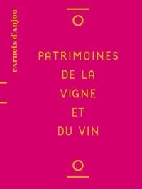 Thierry Pelloquet et Florian Stalder - Patrimoines de la vigne et du vin.