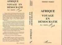Thierry Perret - Afrique, voyage en démocratie - Les années cha cha.