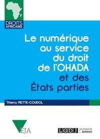 Thierry Piette-Coudol - Le numérique au service du droit de l'OHADA et des Etats parties.