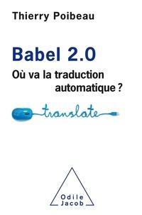 Thierry Poibeau - Babel 2.0 - Où va la traduction automatique ?.