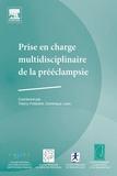 Thierry Pottecher et Dominique Luton - Prise en charge multidisciplinaire de la prééclampsie.