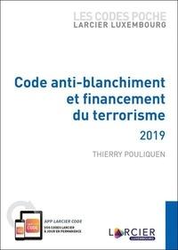 Thierry Pouliquen - Code anti-blanchiment et financement du terrorisme.