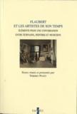 Thierry Poyet - Flaubert et les artistes de son temps - Eléments pour une conversation entre écrivains, peintres et musiciens.