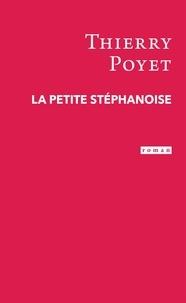 Thierry Poyet - La petite Stéphanoise.
