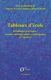 Thierry Poyet et Josiane Guitard-Morel - Tableaux d'école - Brouillages génériques : romans, autobiographies et témoignages (1730-1913).