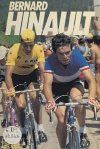 Thierry Quentin et F. Bertrand - Bernard Hinault.