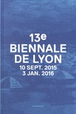 Thierry Raspail et Ralph Rugoff - 13e Biennale de Lyon - 10 septembre 2015 - 3 janvier 2016.