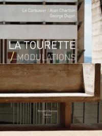 Thierry Raspail - La Tourette, Modulations - Le Corbusier, Alan Charlton, George Dupin.