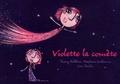Thierry Relachon - Violette la comète. 1 CD audio