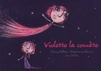 Thierry Relachon et Stéphane Guillermin - Violette la comète.