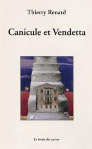 Thierry Renard - Canicule et Vendetta.