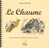 Thierry Renard - Le chaume....