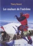 Thierry Renard - Les couleurs de l'extrême.