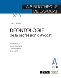 Thierry Revet et Julien Laurent - Déontologie de la profession d'avocat.
