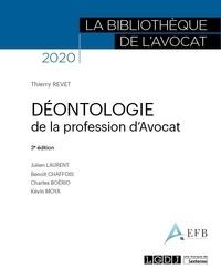 Thierry Revet et Julien Laurent - Déontologie de la profession d'avocat.