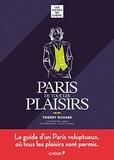 Thierry Richard - Paris de tous les plaisirs.
