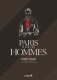 Thierry Richard et Juliette Ranck - Paris pour les hommes.
